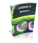 Lesson 11 - Meditation