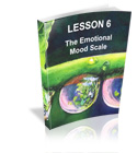 Lesson 6 - The Emotional Mood Scale